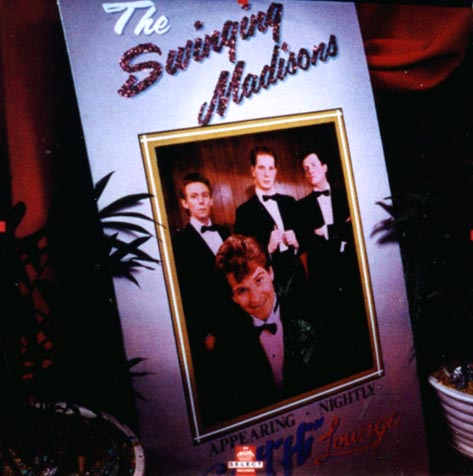 The Swinging Madisons - The Swinging Madisons EP (1981)