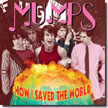 Mumps - How I Saved the World