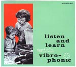 Listen & Learn with Vibro-phonic