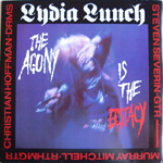 Lydia Lunch - Agony is Ecstacy EP